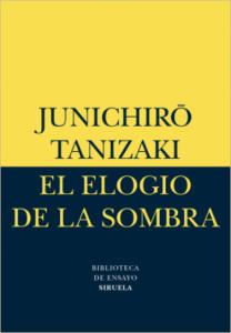 El elogio de la sombra - Junichiro Tanizaki